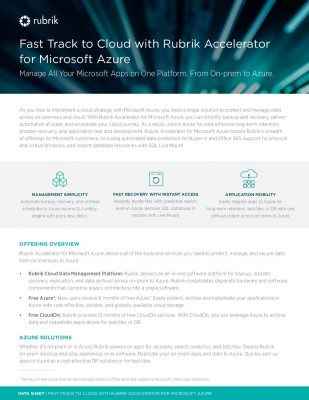 Rubrik Accelerator and Microsoft Azure fast track your cloud journey